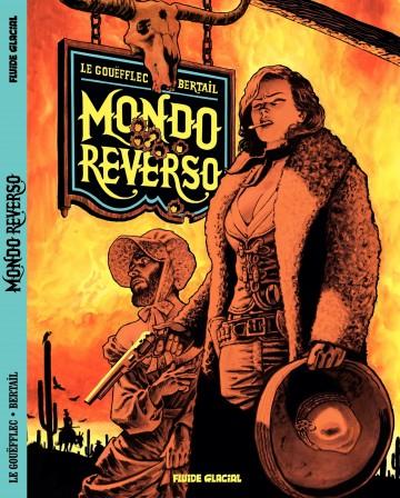 Mondo Reverso | Arnaud Le Gouëfflec
