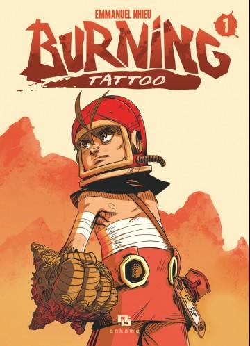 Burning Tattoo - Tome 1 - Tome 1 | Emmanuel Nhieu