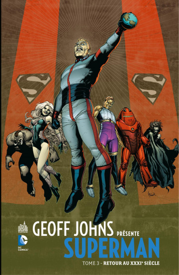 Geoff Johns présente Superman - Geoff Johns