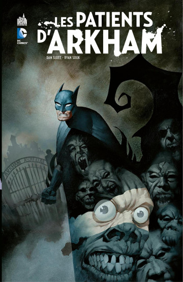 Batman - Les patients d'Arkham - Dan Slott