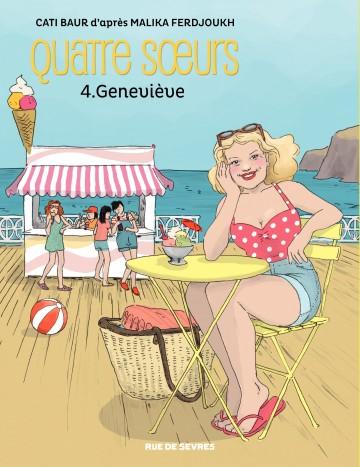 Quatre sœurs – Tome 4 - Geneviève - Tome 4 | Malika Ferdjoukh