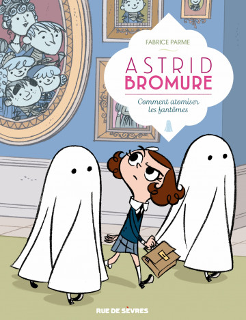 Comment atomiser les fantômes - Tome 2 | Fabrice Parme