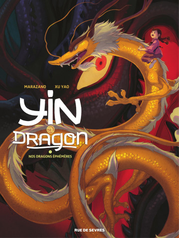Yin et le Dragon - Yao Xu