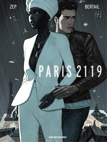 Paris 2119 | Dominique Bertail