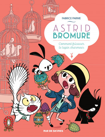 Astrid Bromure - Tome 6 | Fabrice Parme