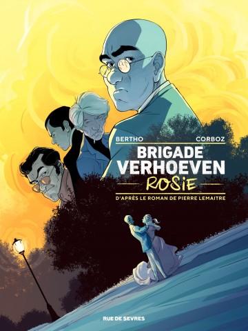 Brigade verhoeven - Rosie - Tome 1 | Pierre Lemaître