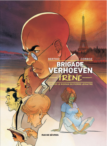 Brigade Verhoeven - Irène - Tome 2 | Pierre Lemaitre