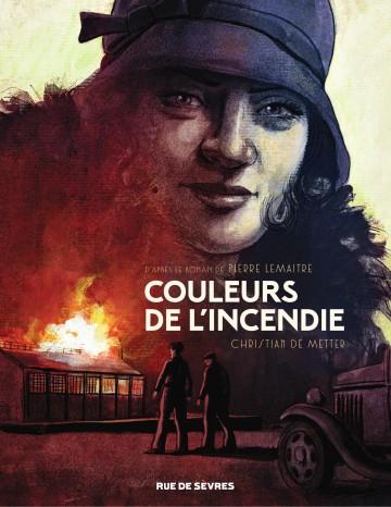 Couleurs de l'incendie | Pierre Lemaitre