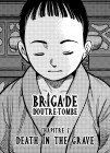 Brigade d'outre-tombe Chapitre 7 : Death in the grave