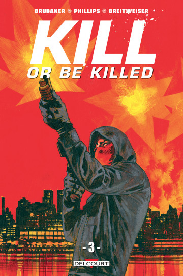Kill or be killed - Ed Brubaker