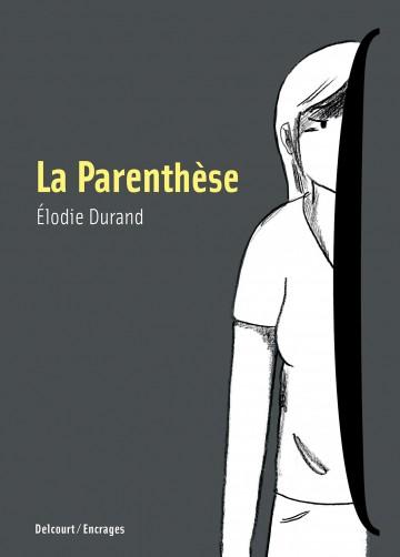 La Parenthèse | Élodie Durand