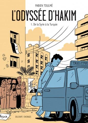 L'Odyssée d'Hakim T01 : De la Syrie à la Turquie - Tome 1 | Fabien Toulmé