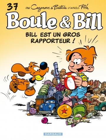 Bill est un gros rapporteur ! - Tome 37 | Jean Roba