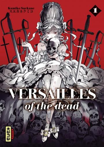 Versailles of the dead - Kumiko Suekane