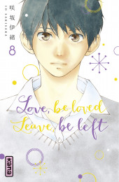 T8 - Love, be loved Leave, be left