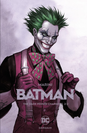 Batman - Tome 2 - The Dark Prince Charming - Tome 2 | Marini Enrico
