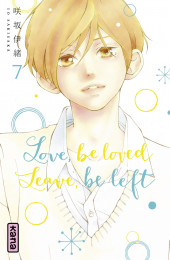 T7 - Love, be loved Leave, be left