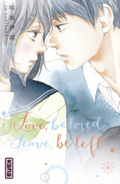 T10 - Love, be loved Leave, be left