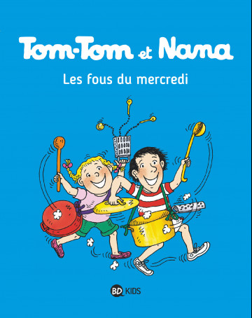 Tom-Tom et Nana - Evelyne Passegand-Reberg