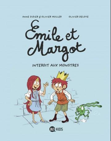 Émile et Margot, Tome 01 : Interdit aux monstres - Tome 1 | Olivier Deloye