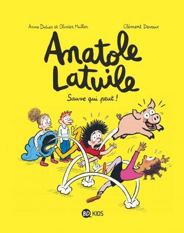 Anatole Latuile, Tome 10 : Sauve qui peut ! - Tome 10 | Clément Devaux