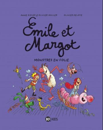 Émile et Margot, Tome 07 : Monstres en folie ! - Tome 7 | Olivier Muller