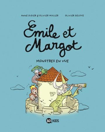 Émile et Margot, Tome 08 : Monstres en vue ! - Tome 8 | Anne Didier