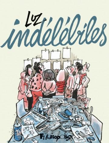 Indélébiles | Luz