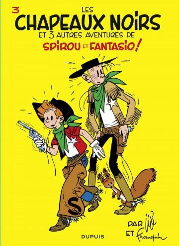 LES CHAPEAUX NOIRS - Tome 3 | Franquin