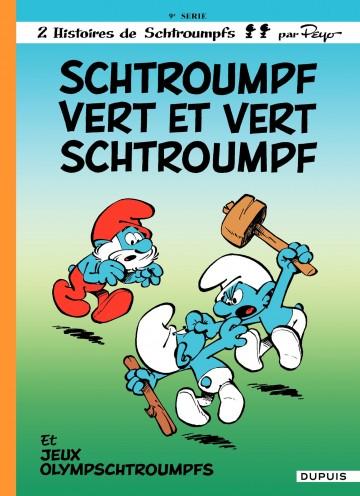 SCHTROUMPF VERT ET VERT SCHTROUMPF - Tome 9 | Peyo