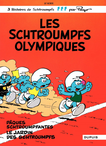 LES SCHTROUMPFS OLYMPIQUES - Tome 11 | Peyo