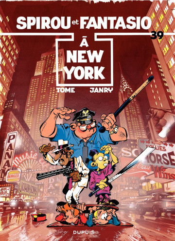 SPIROU A NEW-YORK - Tome 39 | Tome