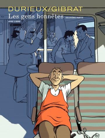 Les gens honnêtes 2 - Tome 2 | Gibrat