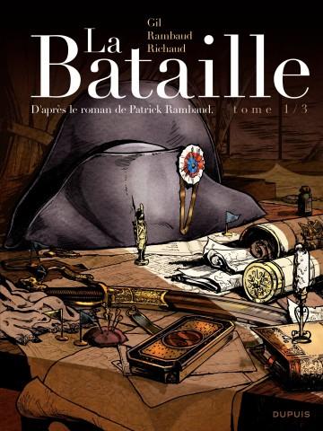 La Bataille 1/3 - Tome 1 | Richaud
