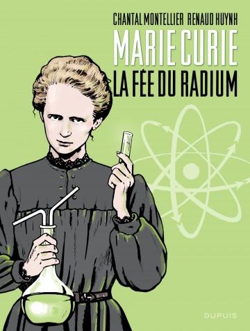 Biopic Marie Curie - La fée du radium - Tome 1 | Montellier