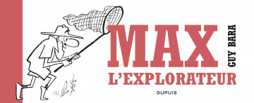 Max l'explorateur - Bara Guy