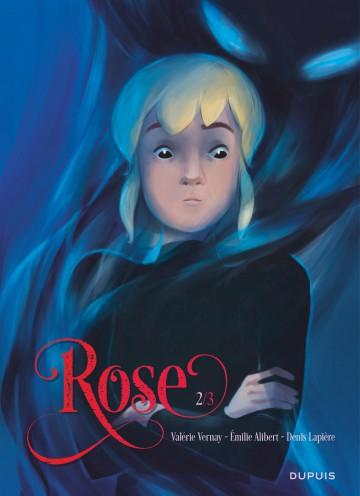 Rose - Tome 2 | Émilie Alibert