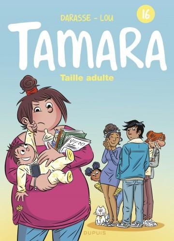 Tamara - tome 16 - Taille adulte - Tome 16 | Darasse
