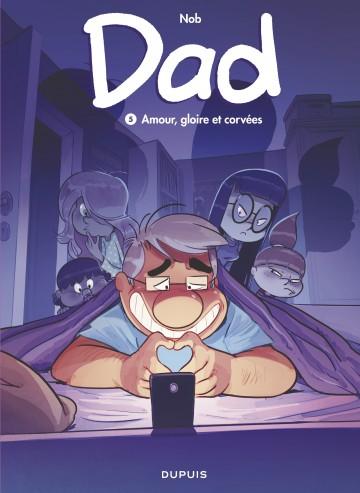 Dad - tome 5 - Amour, gloire et corvées - Tome 5 | Nob