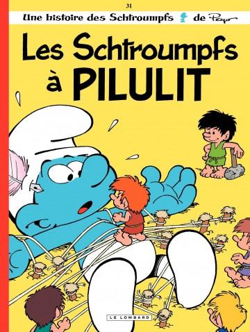 Les Schtroumpfs à Pilulit - Tome 31 | Peyo