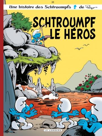 Schtroumpf le Héros - Tome 33 | Peyo