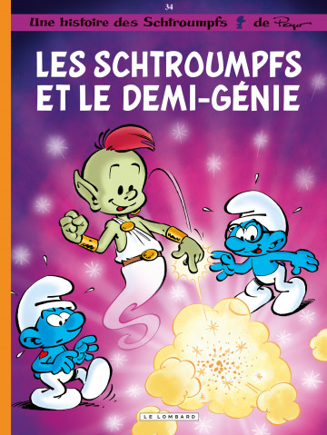 Les Schtroumpfs et le demi-génie - Tome 34 | Peyo