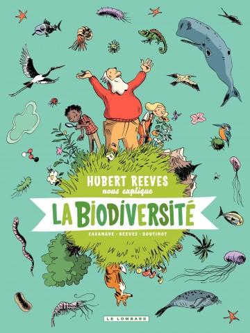 La biodiversité  - Tome 1 | Nelly Boutinot