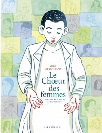 Le Choeur des femmes | Mermilliod Aude