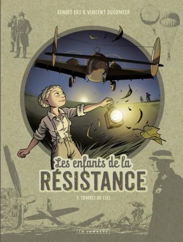 Les Enfants de la Résistance - Tome 7 - Tombés du ciel - Tome 7 | dugomier
