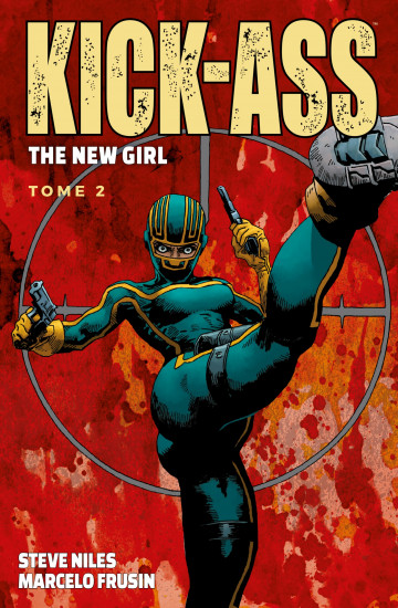 Kick-Ass - The New Girl - Steve Niles