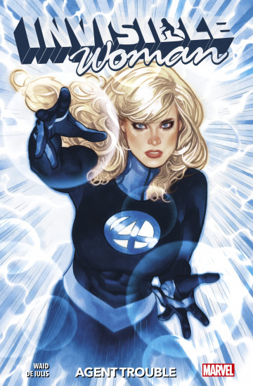 Invisible Woman (2019) : Agent Trouble - Mark Waid