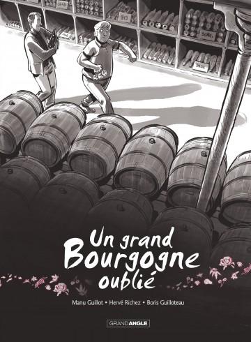 Un Grand Bourgogne Oublié - Tome 1 | Emmanuel GUILLOT