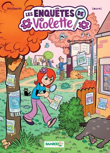 Les Enquêtes de Violette - Tome 1 - Tome 1 | Laurel