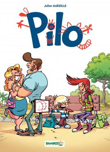 Pilo - Tome 1 - Tome 1 | Mariolle